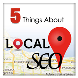 Five Things to Know About Local SEO